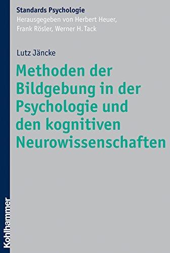 Methoden der Bildgebung in der Psychologie und den kognitiven Neurowissenschaften