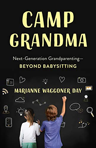 Pdf Parenting Camp Grandma: Next-Generation Grandparenting―Beyond Babysitting