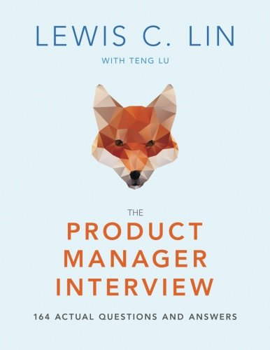 Free download pdf the product manager interview 164 actual free download pdf the product manager interview 164 actual questions and answers lewis c lin top ebook g2b44q5o6m2 fandeluxe Gallery