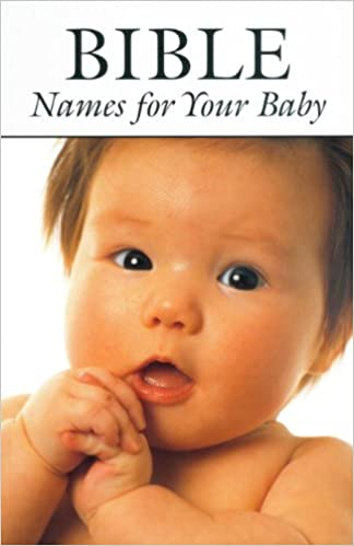 Image result for Biblical Name for Your Baby