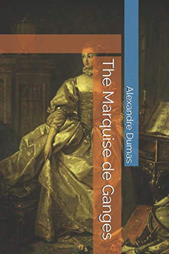The Marquise de Ganges -