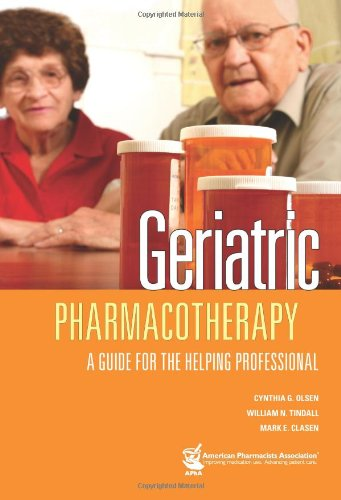 Geriatric Pharmacotherapy: A Guide for the Helping Professional