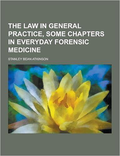 Téléchargement complet gratuit de bookworm The Law in General Practice, Some Chapters in Everyday Forensic Medicine (Littérature Française) PDF FB2