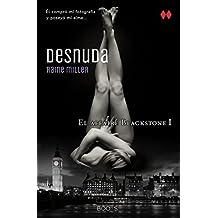 Desnuda (The Blackstone Series) (Spanish Edition)