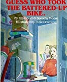 img - for Guess Who Took the Battered-Up Bike: A Story of Kindness (Schoolhouse Gang) book / textbook / text book