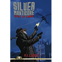 Silver Manticore: Still At Large
