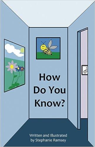 How do you know? (I wonder what you think): Stephanie Ramsey ...