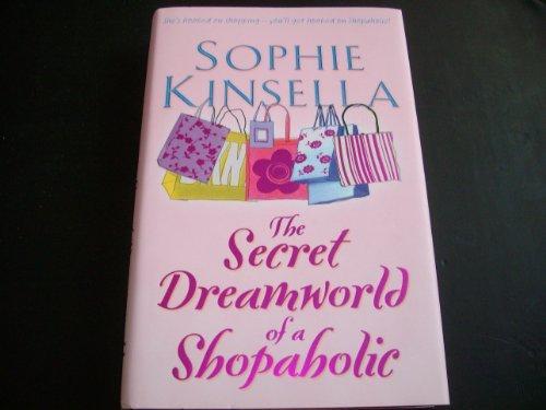 Bantam Press The Secret Dreamworld of a Shopaholic