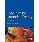 [(Constructing Grounded Theory)] [Author: Kathy Charmaz] published on (April, 2014)