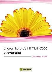 El gran libro de HTML5, CSS3 y Javascript (Spanish Edition)