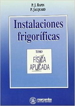 Instalaciones Frigoríficas 1 por Unknown epub
