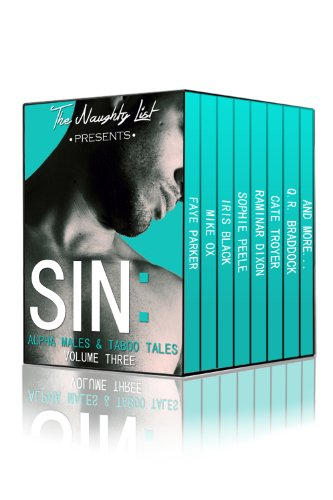 Sin: Alpha Males and Taboo Tales (The Naughty List Bundles Book 3)