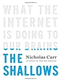 The Shallows, Nicholas Carr, 0393072223