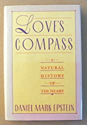 Love's Compass: A Natural History of the Heart
