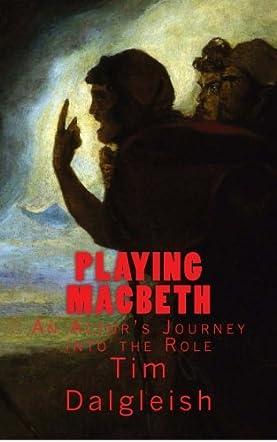 Playing Macbeth