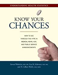 Know Your Chances: Understanding Health Statistics