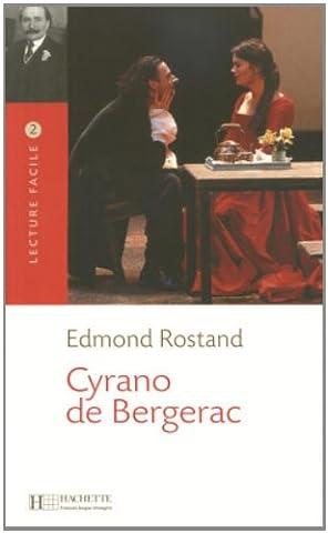 Cyrano de Bergerac Lecture Facile A2/B1 (900-1500 Words) (Cyrano Bergerac English Book)