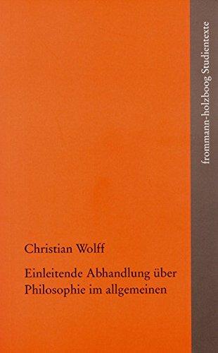 Einleitende Abhandlung über Philosophie im allgemeinen (frommann-holzboog Studientexte, Band 8)