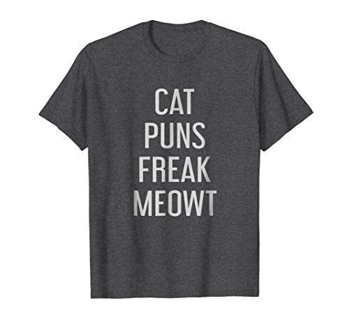 Mens Cat Puns Freak Meowt Shirt Funny Cat Pun Quote Tee Shirt XL Dark Heather ()