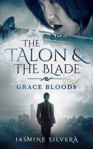 The Talon & the Blade (Grace Bloods Book 3)