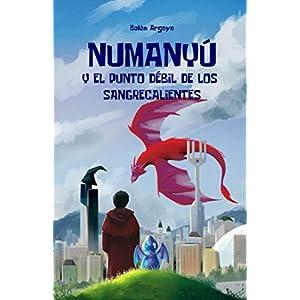 Numanyú y el punto débil de los sangrecalientes
