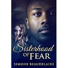 Sisterhood Of Fear: A Pair of New Adult Romantic Suspense Novellas