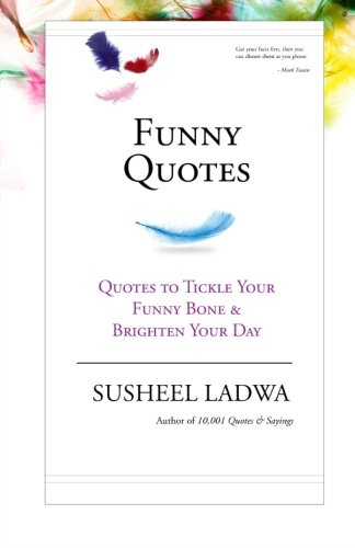 Funny Quotes: Quotes to Tickle Your Funny Bone & Brighten Your Day pdf epub