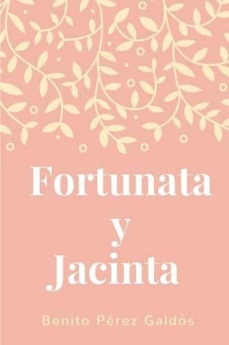 (Fortunata y Jacinta: (Spanish) (Spanish)