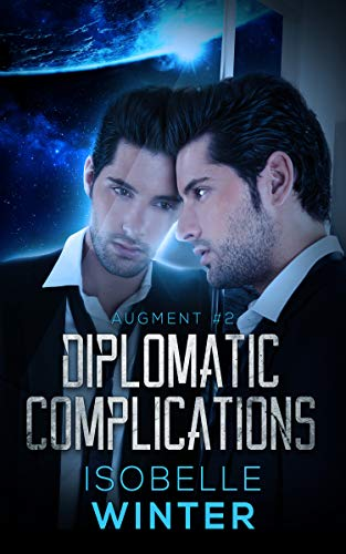 Diplomatic Complications (Augment)
