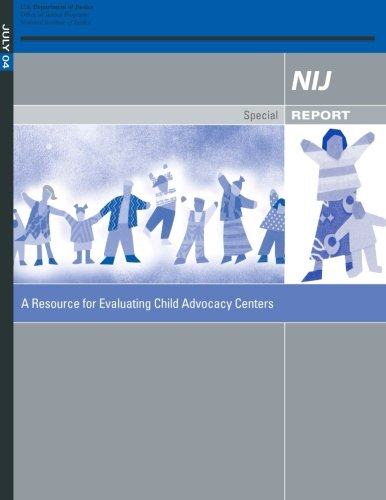 A Resource for Evaluating Child Advocacy Centers