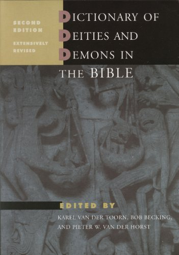 Dictionary of Deities and Demons in the Bible (Ddd) (2nd Rev) [Hardcover]