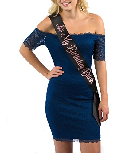 Dulcet Downtown Black It's My Birthday Bitch Satin Sash w/ Rose Gold Glitter encased in Letters - Birthday Sashes