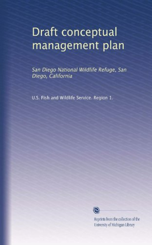 Draft conceptual management plan: San Diego National Wildlife Refuge, San Diego, California