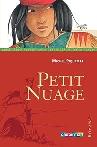 Petit Nuage, Tome 1 : par Michel Piquemal