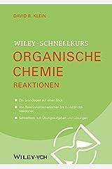 Wiley-Schnellkurs Organische Chemie II: Reaktionen (German Edition) Kindle Edition