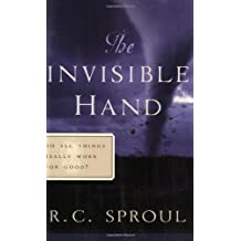 The Invisible Hand: Do All Things Really Work for Good?