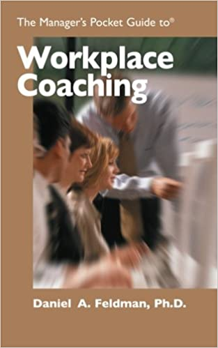 The Managers Pocket Guide to Workplace Coaching