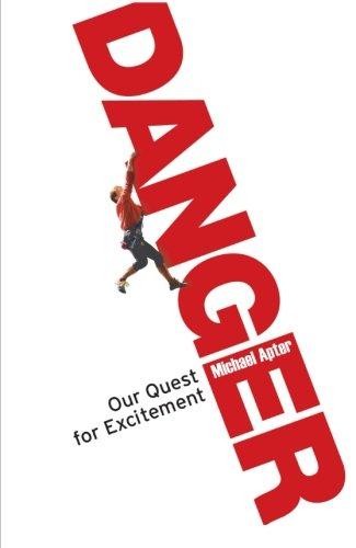 Read Online Danger: Our Quest for Excitement pdf