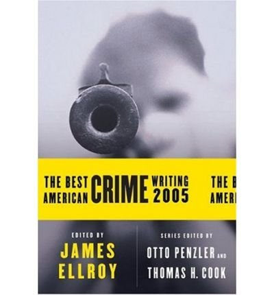 Download The Best American Crime Writing (2005)[ THE BEST AMERICAN CRIME WRITING (2005) ] by Cook, Thomas H. (Author) Sep-06-05[ Paperback ] pdf