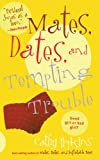 Mates, Dates, and Tempting Trouble, Cathy Hopkins, 1442431148