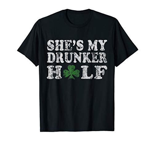 Shes My Drunker Half St Patricks Day Couples Shirt