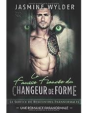 La Fausse Fiancée du Changeur de Forme: Une Romance Paranormale