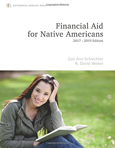 Financial Aid for Native Americans: 2017-19 Edition