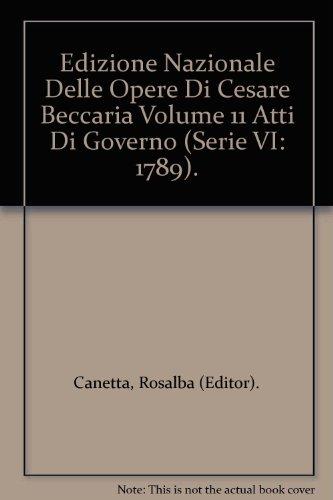 edizione-nazionale-delle-opere-di-cesare-beccaria-volume-11-atti-di-governo-serie-vi-1789