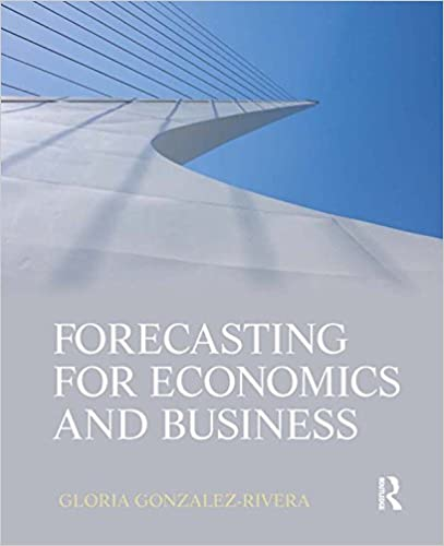 Amazon forecasting for economics and business the pearson amazon forecasting for economics and business the pearson series in economics ebook gloria gonzlez rivera kindle store fandeluxe Gallery