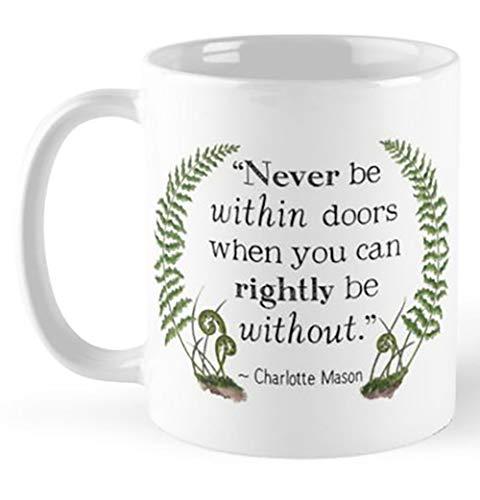 Charlotte Mason Quote - Get Outdoors 11 Oz Coffee Mug