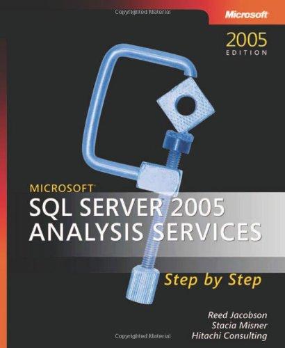 Microsoft SQL Server(TM) 2005 Analysis Services Step by Step (Step by Step (Analysis Services Step)
