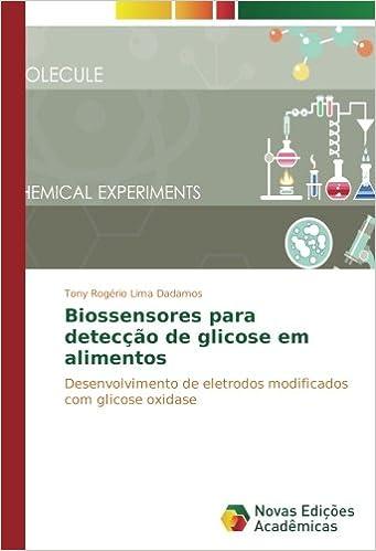 Biossensores para detecção de glicose em alimentos ...