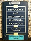 Democracy and Socialism in Sandinista Nicaragua, Vanden, Harry E. and Prevost, Gary, 1555872271