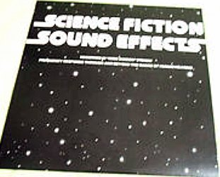 John M. Peters / Science Fiction Sound Effects / LP by JPM Recording Studios